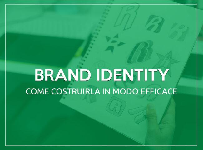 Come Costruire una Brand Identity Efficace