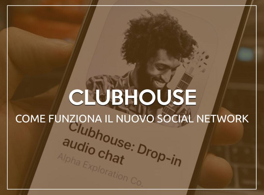 Clubhouse - Come Funziona il Nuovo Social Network